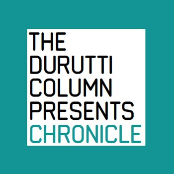The Durutti Column - Chronicle
