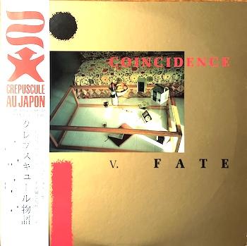 Coincidence V. Fate [Crépuscule Au Japon, 1984]