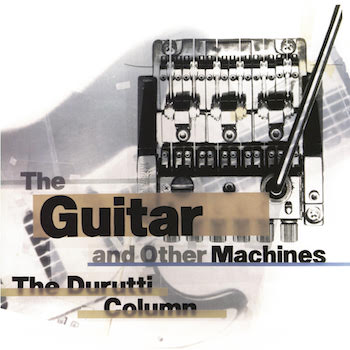 The Guitar and Other Machines [FBN 204 CD]