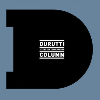 The Durutti Column - Live At The Venue [LOTTA002]